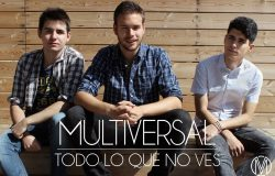 Multiversal lanza segundo single: Todo lo que no ves
